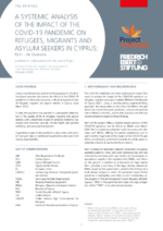 A systemic analysis of the impact of the COVID-19 pandemic on refugees, migrants and asylm seekers in Cyprus